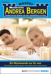 Notärztin Andrea Bergen - Folge 1261 - Ein Wochenende nur für uns!