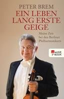 Peter Brem: Ein Leben lang erste Geige