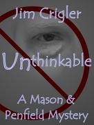 Jim Crigler: Unthinkable