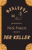 Noxlupus: Nick Francis 4 ★★★★