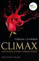 Tobsha Learner: Climax. Gefährlicher Höhepunkt ★★★