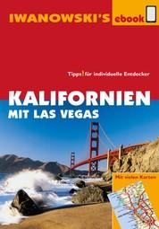Kalifornien mit Las Vegas - Reiseführer von Iwanowski - Individualreiseführer mit vielen Detail-Karten und Karten-Download