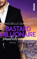 Michelle Summers: Bastard Millionaire - sinnlich verführt ★★★★