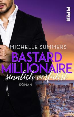 Bastard Millionaire - sinnlich verführt