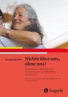 Christine Bryden: Nichts über uns, ohne uns!