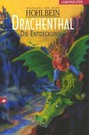 Wolfgang Hohlbein: Drachenthal - Die Entdeckung (Bd. 1) ★★★★