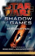 Michael Reaves: Star Wars: Shadow Games - Im Schatten ★★★★★