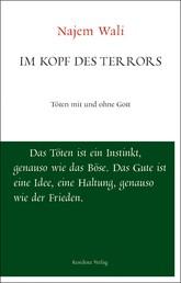 Im Kopf des Terrors - Töten mit und ohne Gott