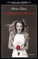 Adriana Rubens: La manzana de Eva (Bilogía Pecado original 1)
