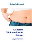 Helga Libowski: Geheime Dickmacher im Körper ★★★