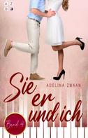Adelina Zwaan: Sie er & ich: Band 4