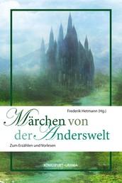 Märchen von der Anderswelt - Zum Erzählen und Vorlesen