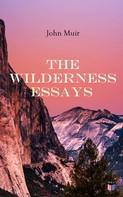 John Muir: The Wilderness Essays