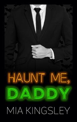 Haunt Me, Daddy