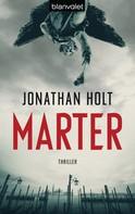 Jonathan Holt: Marter ★★★★