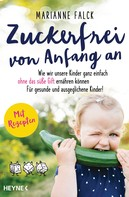 Marianne Falck: Zuckerfrei von Anfang an ★★★★