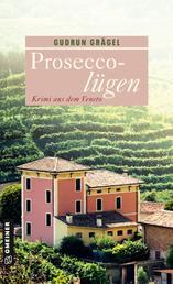Proseccolügen - Krimi aus dem Veneto