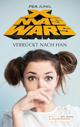 Xmas Wars - Verrückt nach Han
