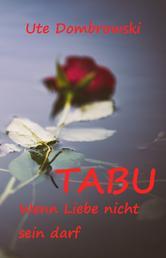 Tabu Wenn Liebe nicht sein darf