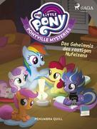 Penumbra Quill: My Little Pony - Ponyville Mysteries - Das Geheimnis des rostigen Hufeisens