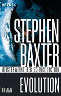 Stephen Baxter: Evolution ★★★★