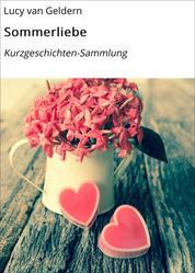 Sommerliebe - Kurzgeschichten-Sammlung