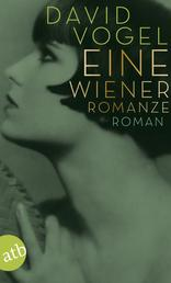 Eine Wiener Romanze - Roman
