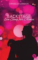 Ophelia London: Backstage - Ein Song für Aimee ★★★★