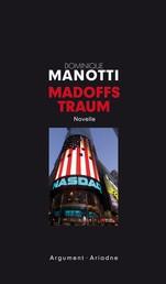 Madoffs Traum - Eine Novelle