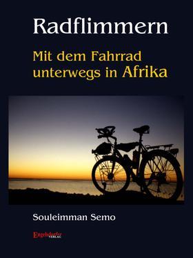 Radflimmern – Mit dem Fahrrad unterwegs in Afrika