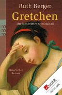 Ruth Berger: Gretchen ★★★★★
