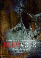 Adrian Doyle: BLUTVOLK, Band 5: PARA-TRÄUME ★★★★★