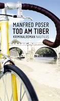 Mafred Poser: Tod am Tiber