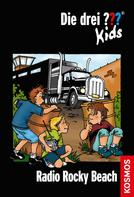 Ulf Blanck: Die drei ??? Kids, 2, Radio Rocky-Beach (drei Fragezeichen Kids) ★★★★★