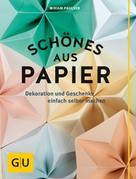 Miriam Paulsen: Schönes aus Papier ★★★