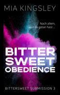 Mia Kingsley: Bittersweet Obedience ★★★★
