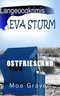 Moa Graven: Eva Sturm - Die ersten drei Fälle