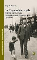 August Pichler: Die Ungewissheit vergällt einem das Leben