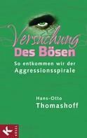 Hans-Otto Thomashoff: Versuchung des Bösen