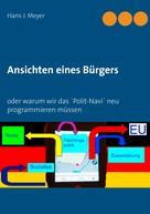 Hans J. Meyer: Ansichten eines Bürgers