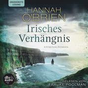 Irisches Verhängnis - Kriminalroman
