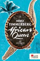 Helge Timmerberg: African Queen ★★★★