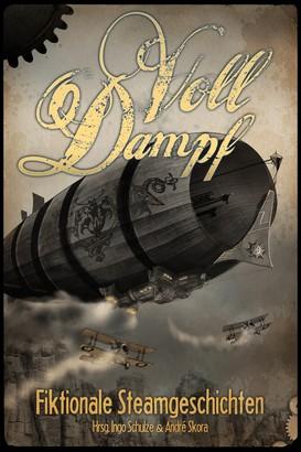 Voll Dampf: Fiktionale Steamgeschichten
