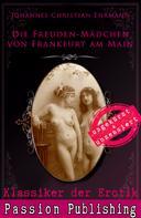 Johannes Christian Ehrmann: Klassiker der Erotik 71: Die Freuden-Mädchen von Frankfurt am Main ★★★