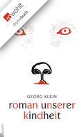 Georg Klein: Roman unserer Kindheit