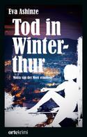 Eva Ashinze: Tod in Winterthur ★★★★
