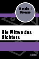 Marshall Browne: Die Witwe des Richters