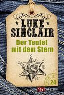 Luke Sinclair: Der Teufel mit dem Stern ★★★★