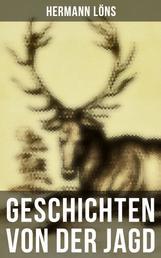 Geschichten von der Jagd
