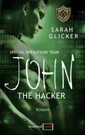 Sarah Glicker: SPOT 3 - John: The Hacker ★★★★
